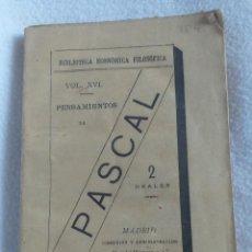 Libros antiguos: PENSAMIENTOS DE PASCAL TRADUCCCION DE ISIDRO G. Y GONZALEZ , MADRID 1884. Lote 169473880