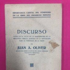 Libros antiguos: DISCURSO LEIDO EN EL ACTO DE LA INAUGURACION DE LA BIBL. PUBLICA FEMENINA...VALENCIA 1923. J. OLIVER. Lote 169597288