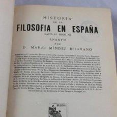 Libros antiguos: HISTORIA DE LA FILOSOFÍA EN ESPAÑA MARIO MÉNDEZ BEJARANO 1ª EDICIÓN RENACIMIENTO 1929 ORIGINAL. Lote 169599932