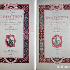 Libros antiguos: MENÉNDEZ PELAYO, MARCELINO. HISTORIA DE LAS IDEAS ESTÉTICAS EN ESPAÑA. TOMO III: SIGLO XVIII. 1886.. Lote 169959664