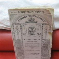 Libros antiguos: BIBLIOTECA FILOSOFICA. MIGUEL SABUCO (ANTES DOÑA OLIVA) POR BENJAMIN MARCOS. MADRID 1923.. Lote 170261304