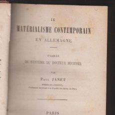 Libros antiguos: PAUL JANET: EL MATERIALISMO CONTEMPORÁNEO EN ALEMANIA / CEREBRO Y PENSAMIENTO. 1864-67. Lote 170316636