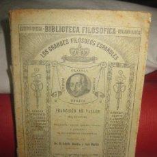 Libros antiguos: BIBLIOTECA FILOSOFICA. FRANCISCO DE VALLES (EL DIVINO). 1914.. Lote 170352200