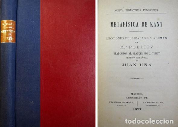 POELITZ, KARL. METAFÍSICA DE KANT. 1877 [NUEVA BIBLIOTECA FILOSÓFICA]. (Libros Antiguos, Raros y Curiosos - Pensamiento - Filosofía)