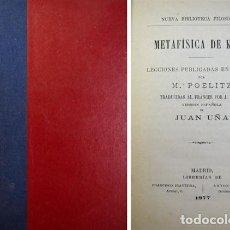 Libros antiguos: POELITZ, KARL. METAFÍSICA DE KANT. 1877 [NUEVA BIBLIOTECA FILOSÓFICA].. Lote 171088369