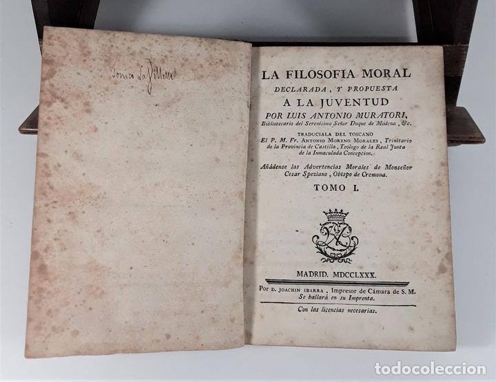Libros antiguos: LA FILOSOFÍA MORAL DECLARADA Y PROPUESTA A LA JUVENTUD. TOMOS I Y II. MADRID.1780. - Foto 4 - 172282254