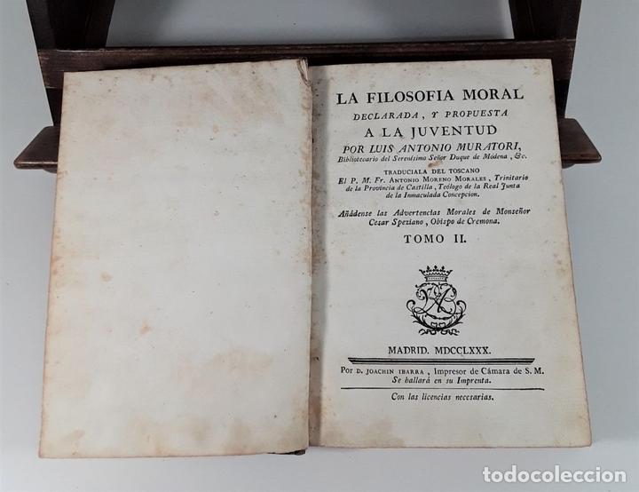 Libros antiguos: LA FILOSOFÍA MORAL DECLARADA Y PROPUESTA A LA JUVENTUD. TOMOS I Y II. MADRID.1780. - Foto 7 - 172282254