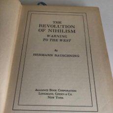 Libros antiguos: LIBRO LA REVOLUCIÓN DEL NIHILISMO RAUSCHNING PRIMERA EDICIÓN INGLÉS 1939 NAZISMO. Lote 173092838