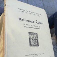 Libros antiguos: RAIMUNDO LULIO EL LIBRO DEL ASCENSO Y DESCENSO DEL ENTENDIMIENTO BIBLIOTECA DE FILÓSOFOS ESPAÑOLES,. Lote 173588047