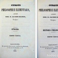 Libros antiguos: BALMES, J. CURSUS PHILOSOPHIAE ELEMENTALIS: ETHICA (ET) HISTORIA PHILOSOPHIAE.1858. 2 TOM. EN 1 VOL.. Lote 174298527