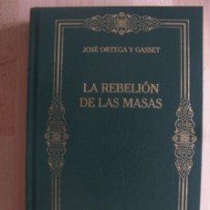 Libri antichi: LA REBELILON DE LAS MASAS - JOSE ORTEGA Y GASSET - BIBLIOTECA DE LOS GRANDES PENSADORES. Lote 175170990