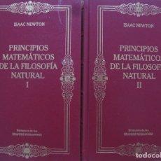 Libros antiguos: PRINCIPIOS MATEMATICOS DE LA FILOSOFIA NATURAL 2 VOL - ISAAC NEWTON - BIBLIOTECA DE LOS GRANDES PENS. Lote 175171169