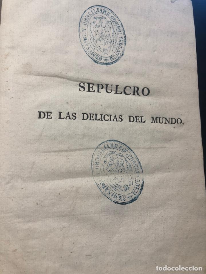 Libros antiguos: PUGET DE LA SERRÉ ( Juan). El sepulcro de las delicias del mundo - Foto 2 - 177873927
