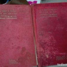 Libros antiguos: SPENGLER. LA DECADENCIA DE OCCIDENTE. 1925. Lote 180280286
