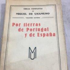 Libros antiguos: POR TIERRAS DE PORTUGAL Y DE ESPAÑA MIGUEL DE UNAMUNO RENACIMIENTO, OBRAS COMPLETAS. Lote 181217346