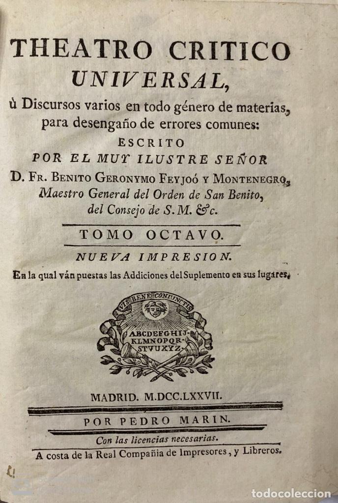 Libros antiguos: THEATRO CRITICO UNIVERSAL. GERONYMO FEYJOO. TOMO OCTAVO. PEDRO MARIN. REAL COMPAÑIA.MADRID, 1777. - Foto 3 - 181329011