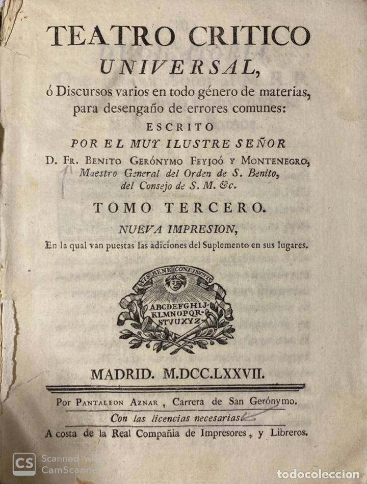Libros antiguos: THEATRO CRITICO UNIVERSAL.GERONYMO FEYJOO.TOMO TERCERO. PANTALEON AZNAR.REAL COMPAÑIA. MADRID, 1777 - Foto 2 - 181330832