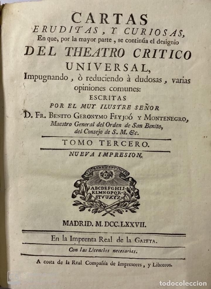 Libros antiguos: CARTAS ERUDITAS Y CURIOSAS THEATRO CRITICO UNIVERSAL.TOMO TERCERO.GERÓNYMO FEYJOÓ.MADRID,1777.LEER - Foto 4 - 181338697