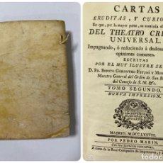 Libros antiguos: CARTAS ERUDITAS Y CURIOSAS THEATRO CRITICO UNIVERSAL.TOMO SEGUNDO.GERÓNYMO FEYJOÓ.MADRID,1778.LEER. Lote 181339205