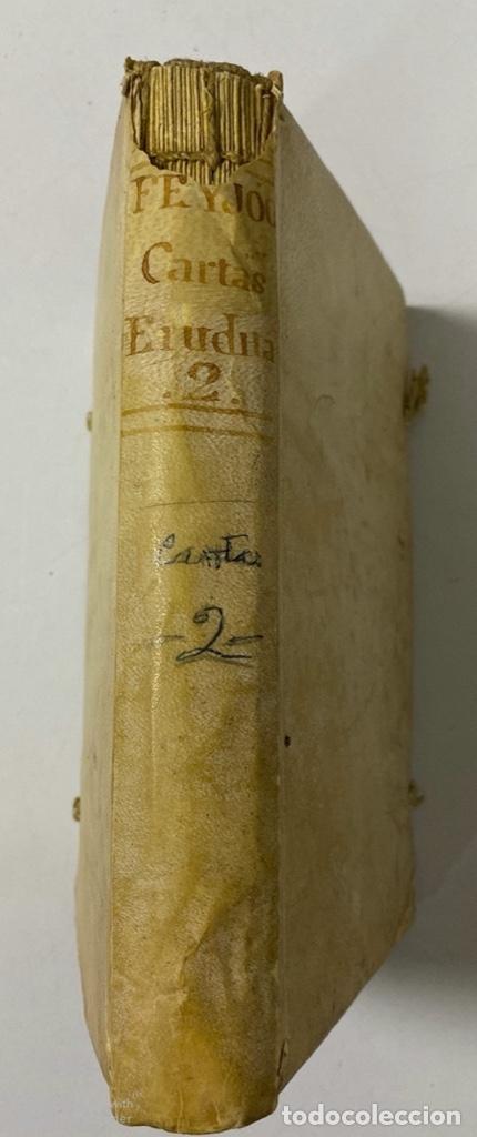 Libros antiguos: CARTAS ERUDITAS Y CURIOSAS THEATRO CRITICO UNIVERSAL.TOMO SEGUNDO.GERÓNYMO FEYJOÓ.MADRID,1778.LEER - Foto 3 - 181339205