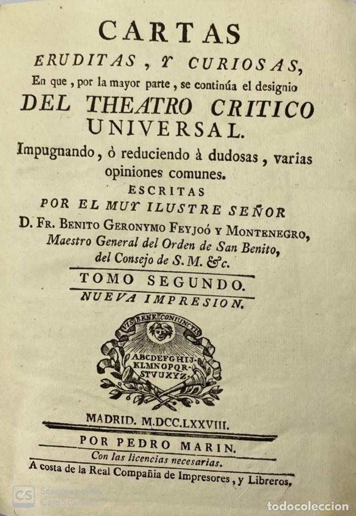 Libros antiguos: CARTAS ERUDITAS Y CURIOSAS THEATRO CRITICO UNIVERSAL.TOMO SEGUNDO.GERÓNYMO FEYJOÓ.MADRID,1778.LEER - Foto 5 - 181339205