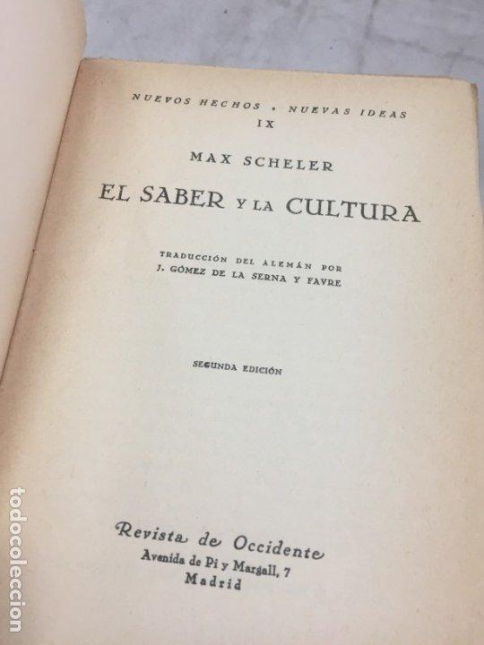 Libros antiguos: El Saber Y La Cultura - Max Scheler - Revista De Occidente - Nuevos Hechos, Nuevas Ideas 1934 - Foto 3 - 181521505