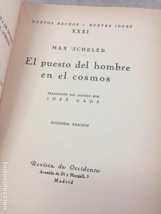 Libros antiguos: EL PUESTO DEL HOMBRE EN EL COSMOS / Max Scheler / 2ª edición 1936. Revista de Occidente - Foto 3 - 181531007