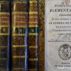 Libros antiguos: GUEVARA, A. DE. INSTITUTIONUM ELEMENTARIUM PHILOSOPHIAE AD USUM STUDIOSAE JUVENTUTIS. 1830. 4 VOLS.. Lote 181700423