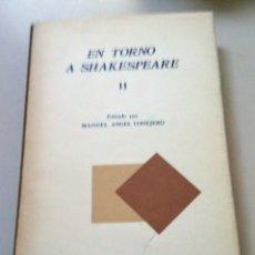 Libros antiguos: EN TORNO A SHAKESPEARE II. 1-° EDICION. Lote 182724647