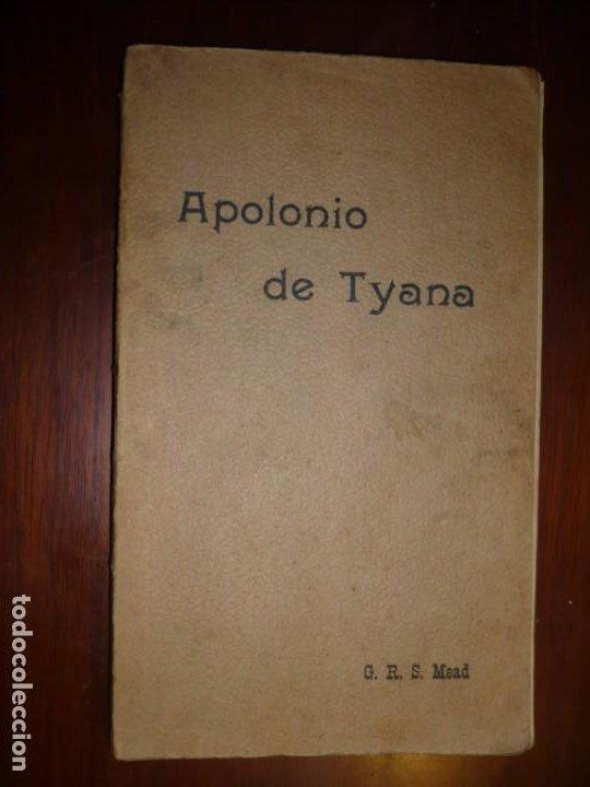 APOLONIO DE TYANA ESTUDIO CRITICO G.R.S. MEAD 1906 BARCELONA-BIBLIOTECA ORIENTALISTA (Libros Antiguos, Raros y Curiosos - Pensamiento - Filosofía)