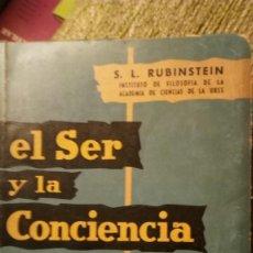 Libros antiguos: EL SER Y LA CONCIENCIA, S L RUBINSTEIN. Lote 183512796