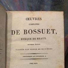 Libros antiguos: OBRAS COMPLETAS DE BOSSUET EN FRANCES. Lote 183720348