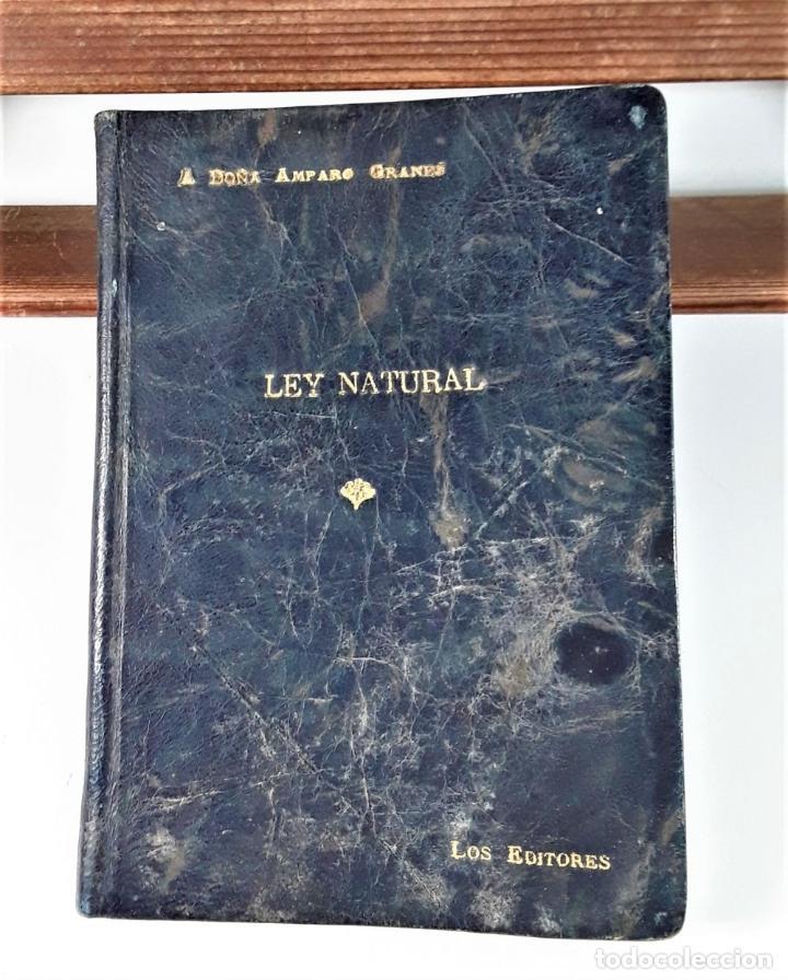Libros antiguos: LEY NATURAL. DIÁLOGO ENTRE OCTAVIO Y SALESIO. J. GRANÉS. IMP. MODERNA. 1926. - Foto 3 - 183763878