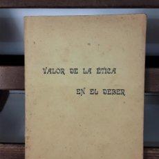 Libros antiguos: VALOR DE LA ÉTICA EN EL DEBER. RAMÓN MAYNADÉ. BIBL. ORI. R. MAYNADÉ. 1912.. Lote 183766315