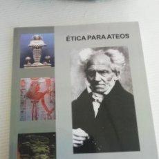 Libros antiguos: ETICA PARA ATEOS. Lote 184171483