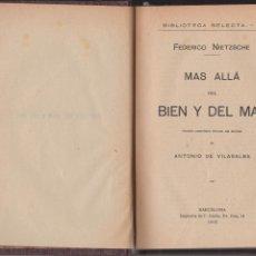 Libros antiguos: MAS ALLÁ DEL BIEN Y DEL MAL. F.NIETZSCHE. IMPRENTA DE F.BADIA 1905. BIBL.SELECTA Nº 8. Lote 184282978