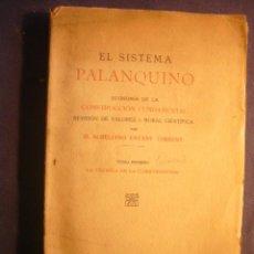 Libros antiguos: AURELIANO ESTANY: - EL SISTEMA PALANQUINO. ECONOMIA DE LA CONSTRUCCIÓN FUNDAMENTAL - (1919). Lote 184629738