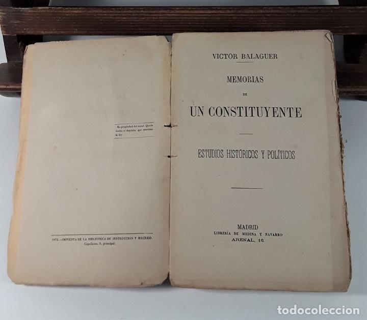 Libros antiguos: MEMORIAS DE UN COSTITUYENTE. V. BALAGUER. LIB. MEDÍNA Y NAVARRO. MADRID. 1872. - Foto 4 - 184712737