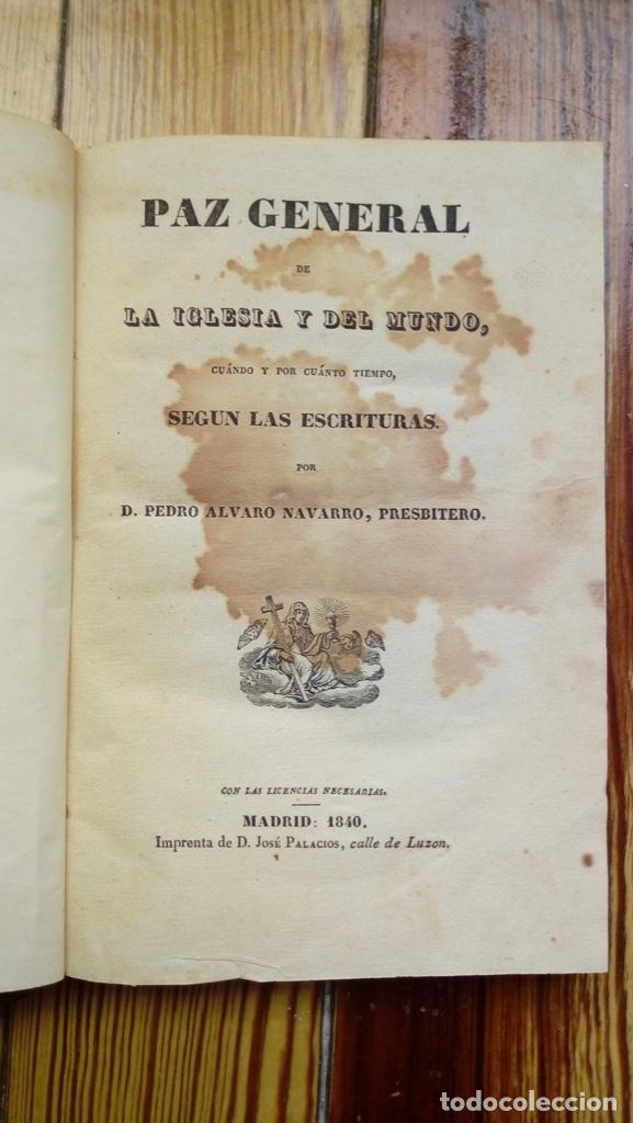 Libros antiguos: PAZ GENERAL DE LA IGLESIA Y EL MUNDO PEDRO ALVARO NAVARRO 1840 MUY RARO LIBRO NO DISPONIBLE EN RED - Foto 2 - 185706045