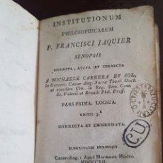 Libros antiguos: INSTITUTIONUM PHILOSOPHICARUM P. FRANCISCI JAQUIER SYNOPSIS 1812. Lote 188638845