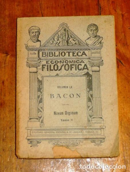BACON. NUEVO ÓRGANO = NOVUM ORGANUM... TOMO II (BIBLIOTECA ECONÓMICA FILÓSOFICA ; 60) (Libros Antiguos, Raros y Curiosos - Pensamiento - Filosofía)