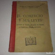Libros antiguos: LIBRO AÑO 1926 EL COMERCIO Y SUS LEYES DERECHO MERCANTIL DE ESPAÑA Y REPUBLICAS HISPANO AMERICANAS . Lote 191934727