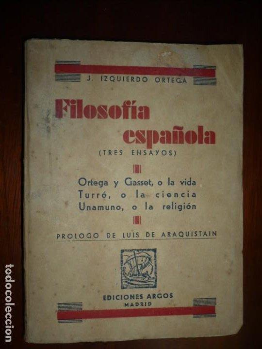 FILOSOFIA ESPAÑOLA J.IZQUIERDO ORTEGA 1935 MADRID -DEDICATORIA A RAFAEL CANSINOS ASSENS (Libros Antiguos, Raros y Curiosos - Pensamiento - Filosofía)