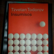 Livros antigos: INSUMISOS, TZVETAN TODOROV, ED. GALAXIA GUTENBERG. Lote 193058606
