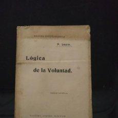 Libros antiguos: LÓGICA DE LA VOLUNTAD - P. LAPIE. 1903. Lote 193117638