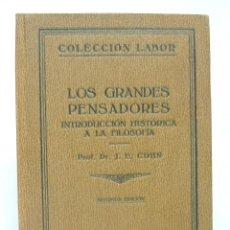 Libros antiguos: 1927 - LOS GRANDES PENSADORES. INTRODUCCIÓN HISTÓRICA A LA FILOSOFÍA - ILUSTRADO, LÁMINAS. Lote 193189708