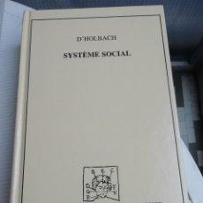 Libros antiguos: SYSTÈME SOCIAL D'HOLBACH, FRANCÉS TAPAS DURAS. Lote 193577548