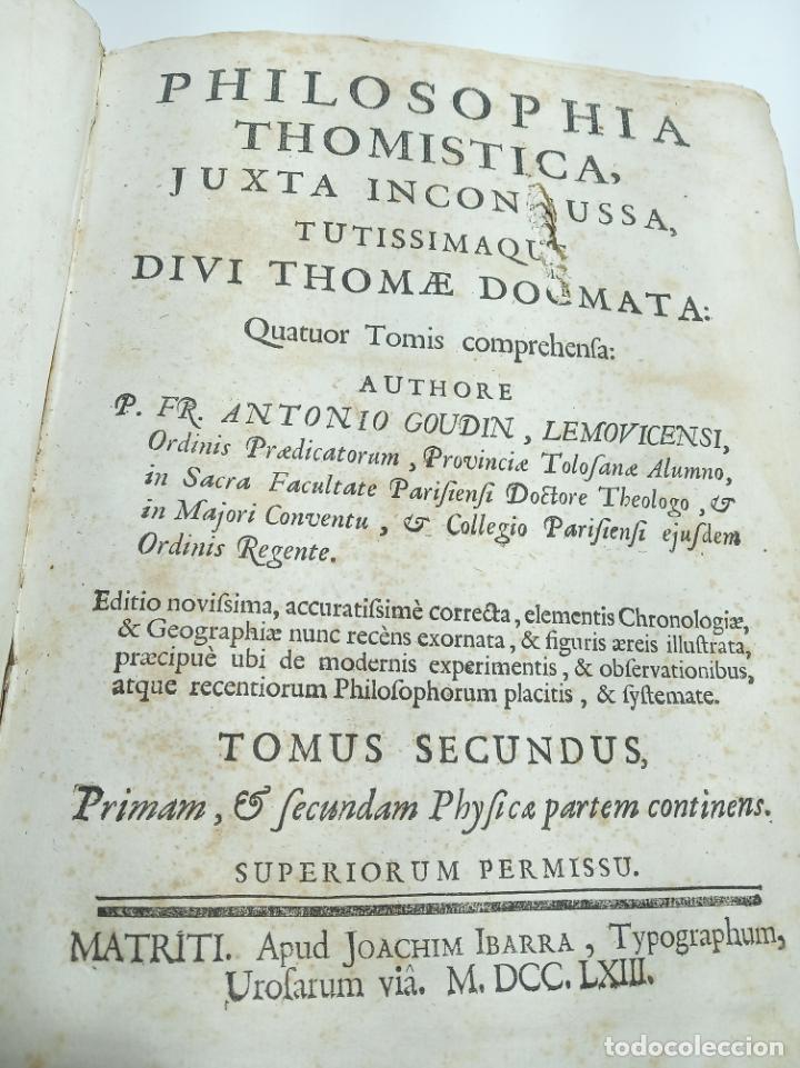Libros antiguos: Filosofía Thomistica juxta inconcussa.. P. Fr. Antonio Goudin. Tomus Secundus. Matriti.1763. - Foto 4 - 193704812