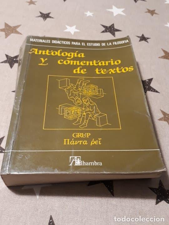 LIBRO ANTOLOGÍA Y COMENTARIO DE TEXTO (Libros Antiguos, Raros y Curiosos - Pensamiento - Filosofía)