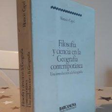 Libros antiguos: FILOSOFIA Y CIENCIA EN LA GEOGRAFÍA CONTEMPORÁNEA 1983. Lote 194168481